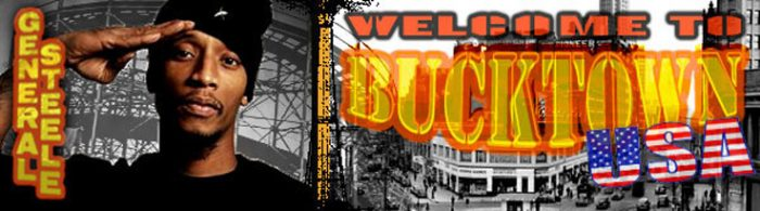 General Steele Interview: Welcome To Bucktown
